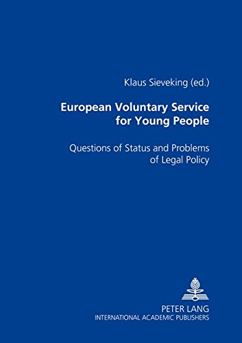9783631384183: European Voluntary Service For Young People: Questions Of Status And Problems Of Legal Policy