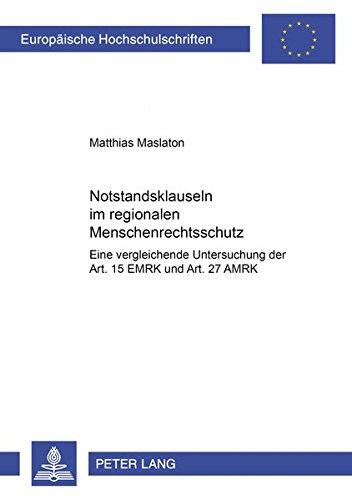 Notstandsklauseln im regionalen Menschenrechtsschutz: Matthias Maslaton