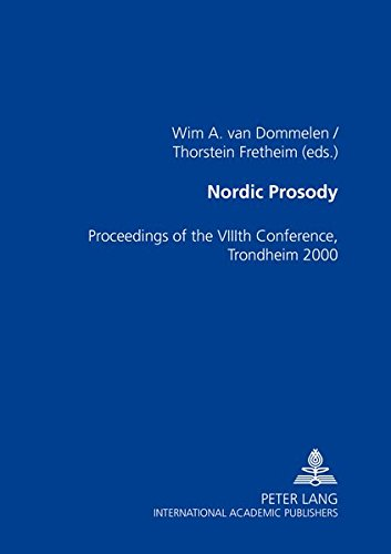 9783631384916: Nordic Prosody: Proceedings of the VIII th Conference, Trondheim 2000