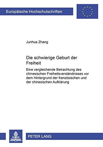 Die schwierige Geburt der Freiheit: Junhua Zhang