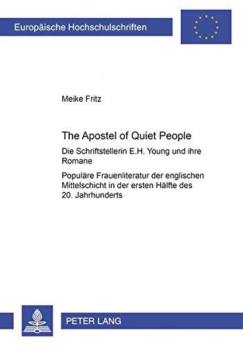 The Apostle of Quiet People» Die Schriftstellerin E. H. Young und ihre Romane als Beispiel ...