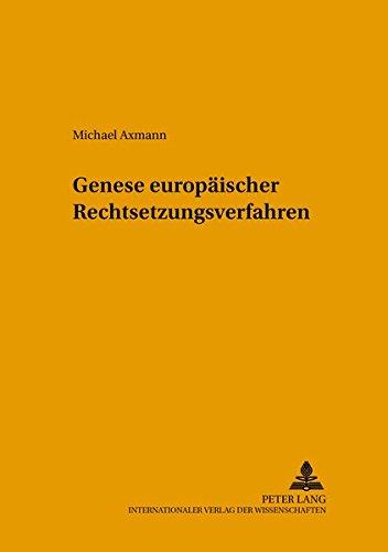 Genese europäischer Rechtsetzungsverfahren: Axmann, Michael