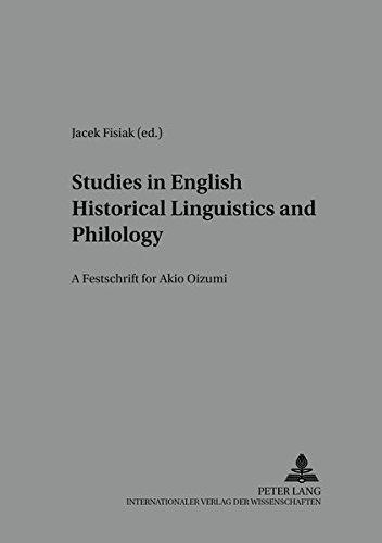 Studies in English historical linguistics and philology: Fisiak, Jacek (Ed.):