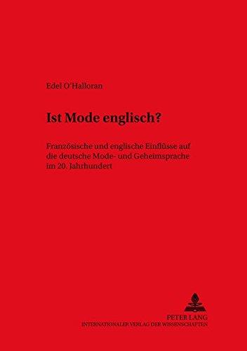 Ist Mode englisch? Französische und englische Einflüsse auf die deutsche Mode- und ...