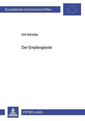 Der Empfangsbote: Dirk Barcaba