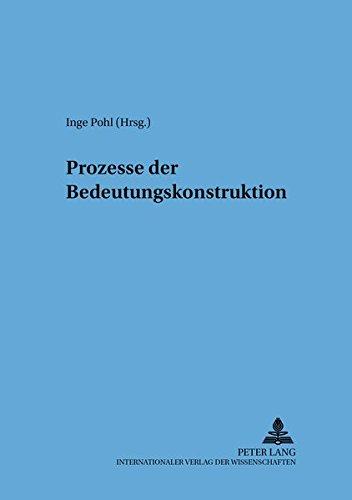 9783631388051: Prozesse der Bedeutungskonstruktion (Sprache – System und Tätigkeit) (German Edition)