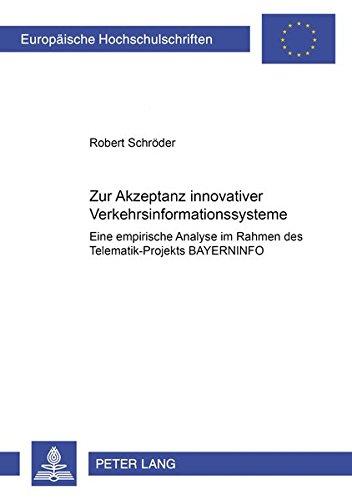 Zur Akzeptanz innovativer Verkehrsinformationssysteme Eine empirische Analyse im Rahmen des ...