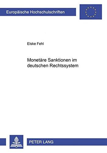 9783631389133: Monetäre Sanktionen im deutschen Rechtssystem (Europaeische Hochschulschriften / European University Studie) (German Edition)