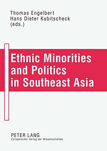 9783631389904: Ethnic Minorities and Politics in Southeast Asia