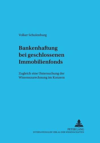 Bankenhaftung bei geschlossenen Immobilienfonds: Volker Schulenburg
