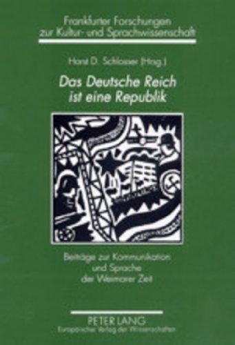 Das Deutsche Reich ist eine Republik: Horst D. Schlosser