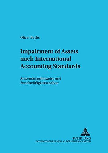 Impairment of Assets nach International Accounting Standards Anwendungshinweise und Zweckmä&...