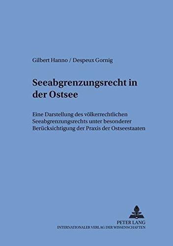 Seeabgrenzungsrecht in der Ostsee: Gilbert-Hanno Gornig
