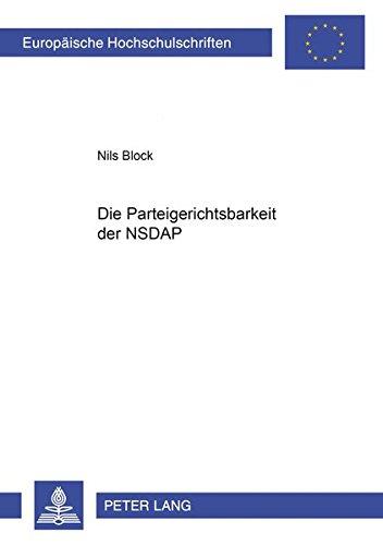 Die Parteigerichtsbarkeit der NSDAP: Nils Block