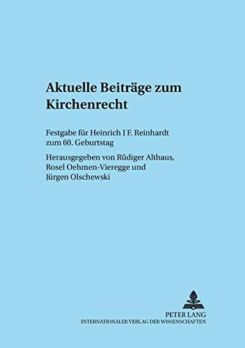 Aktuelle Beitrage zum Kirchenrecht: Rüdiger Althaus (editor),