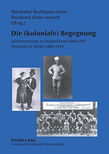 Die (koloniale) Begegnung: Marianne Bechhaus-Gerst