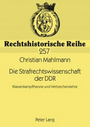 Die Strafrechtswissenschaft der DDR: Christian Mahlmann