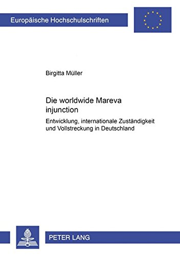 Die worldwide Mareva injunction: Birgitta Müller