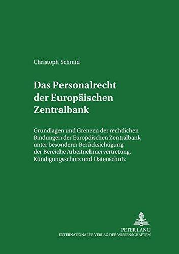 Das Personalrecht der Europäischen Zentralbank: Christoph Schmid