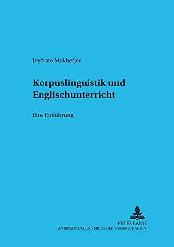 9783631393468: Korpuslinguistik und Englischunterricht: Eine Einführung (Sprache im Kontext) (German Edition)