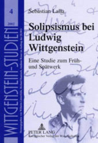 Solipsismus bei Ludwig Wittgenstein: Sebastian Lalla