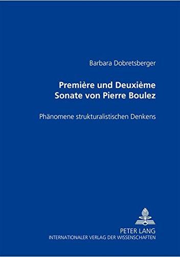 Première und Deuxième Sonate von Pierre Boulez: Barbara Dobretsberger