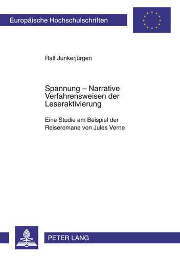 Spannung: Narrative Verfahrensweisen der Leseraktivierung: Ralf Junkerjürgen