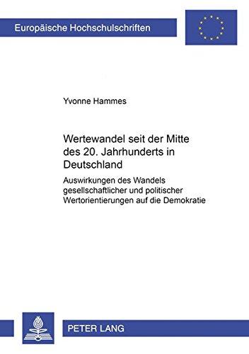 Wertewandel seit der Mitte des 20. Jahrhunderts in Deutschland: Yvonne Hammes