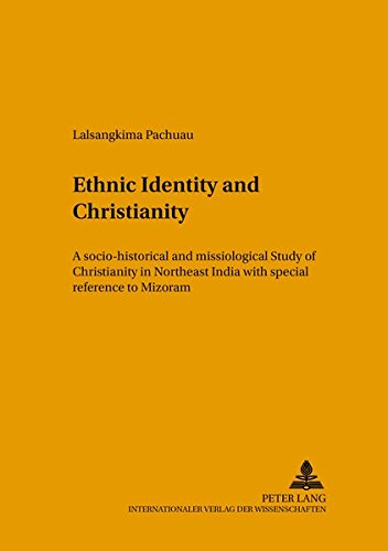 Ethnic Identity and Christianity: A Socio-Historical and Missiological Study of Christianity in ...