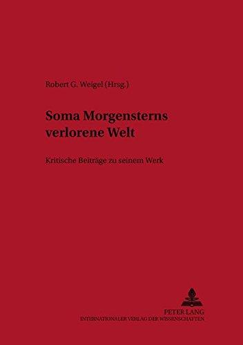 Soma Morgensterns verlorene Welt: Robert G. Weigel
