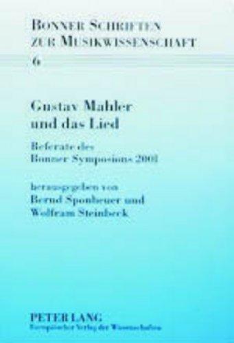 Gustav Mahler und das Lied: Bernd Sponheuer
