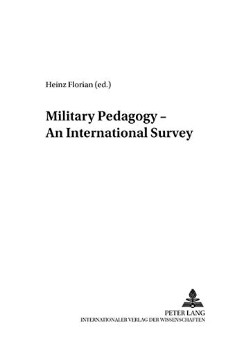 9783631395684: Military Pedagogy – An International Survey (Studies for Military Pedagogy, Military Science & Security Policy)