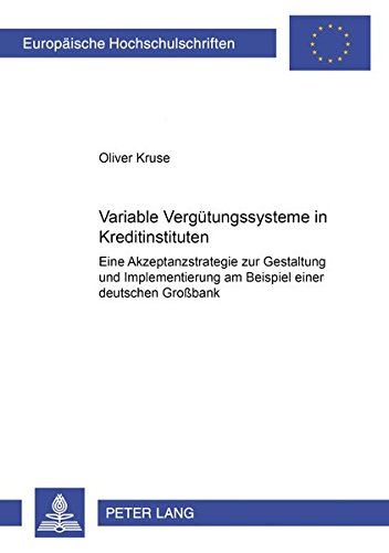 Variable Vergütungssysteme in Kreditinstituten: Oliver Kruse
