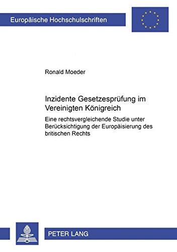 Inzidente Gesetzesprüfung im Vereinigten Königreich: Ronald Moeder
