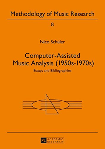 9783631397640: Computer-Assisted Music Analysis (1950s-1970s): Essays and Bibliographies (Methodology of Music Research)