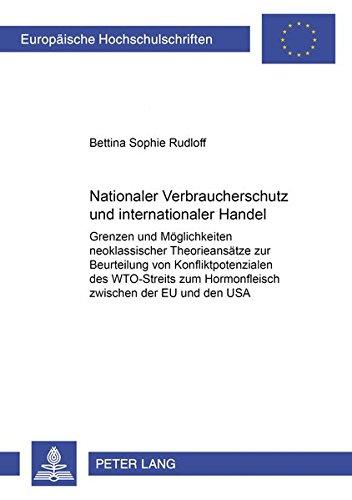 Nationaler Verbraucherschutz und internationaler Handel: Bettina Sophie Rudloff