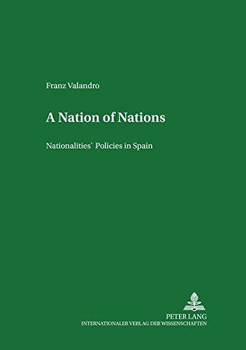 9783631397954: A Nation of Nations: Nationalities' Policies in Spain (Minderheiten und Minderheitenpolitik in Europa)