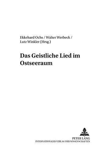 Das Geistliche Lied im Ostseeraum: Ekkehard Ochs