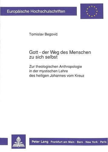Gott - der Weg des Menschen zu sich selbst: Zur theologischen Anthropologie in der mystischen Lehre...