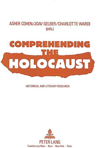 Comprehending the Holocaust: Asher Cohen, etc.