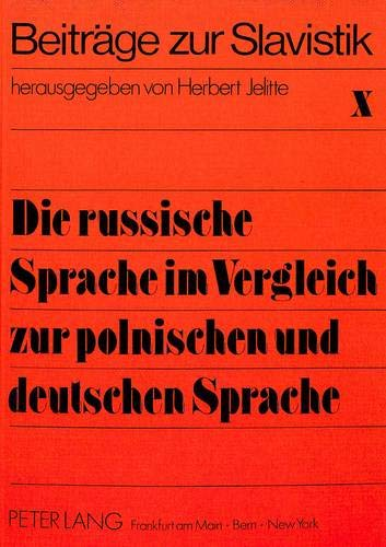 Die russische Sprache im Vergleich zur polnischen und deutschen Sprache: Bajor, K. / Biedermann, J....