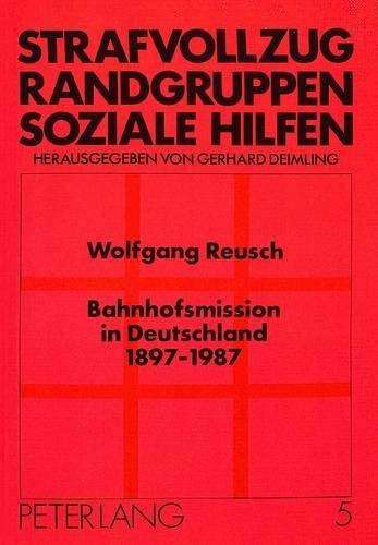 Bahnhofsmission in Deutschland 1897 - 1987: Wolfgang Reusch