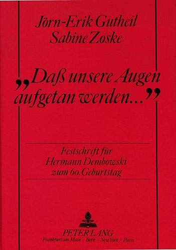 Das Unsere Augen Aufgetan Werden: Festschrift Fur: Gutheil, Jörn-Erik, Sabine