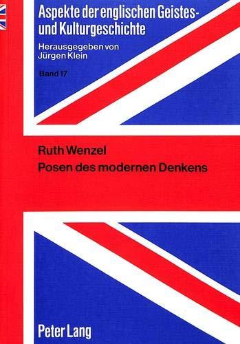 9783631405925: Posen Des Modernen Denkens: Die Yale Critics (Aspekte Der Englischen Geistes- Und Kulturgeschichte / Aspec)
