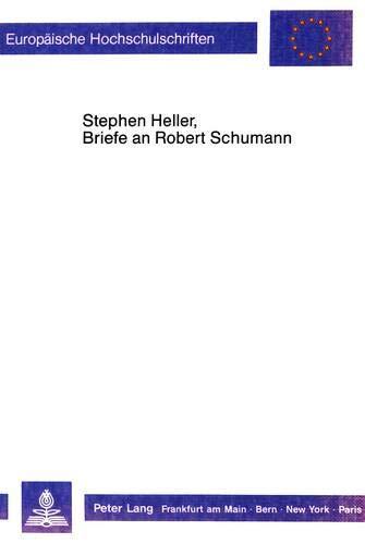 Stephan Heller, Briefe an Robert Schumann: Ursula Müller-Kersten