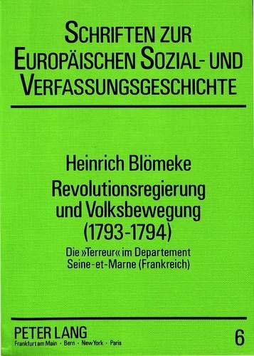 Revolutionsregierung und Volksbewegung (1793-1794) Die «Terreur» im Departement ...