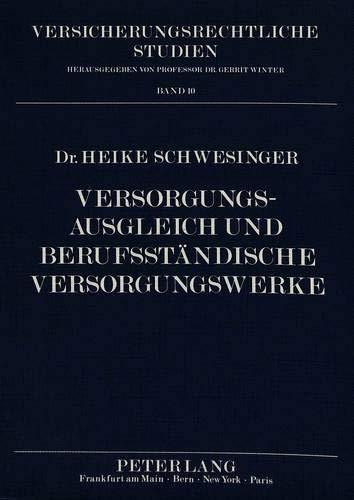 Versorgungsausgleich und Berufsständische Versorgungswerke: Schwesinger, Heike