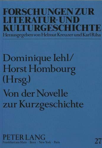 9783631418918: Von der Novelle zur Kurzgeschichte: Beiträge zur Geschichte der deutschen Erzählliteratur (Forschungen Zur Literatur- Und Kulturgeschichte,)