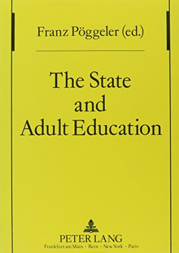 The State and Adult Education. Historical and Systematical Aspects. (= Studien zur Pädagogik, And...