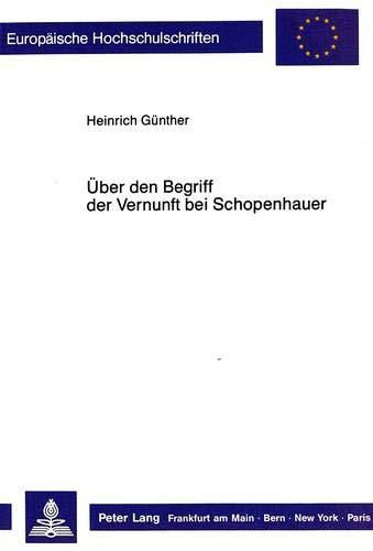 Ueber Den Begriff Der Vernunft Bei Schopenhauer (Paperback): Heinrich Günther